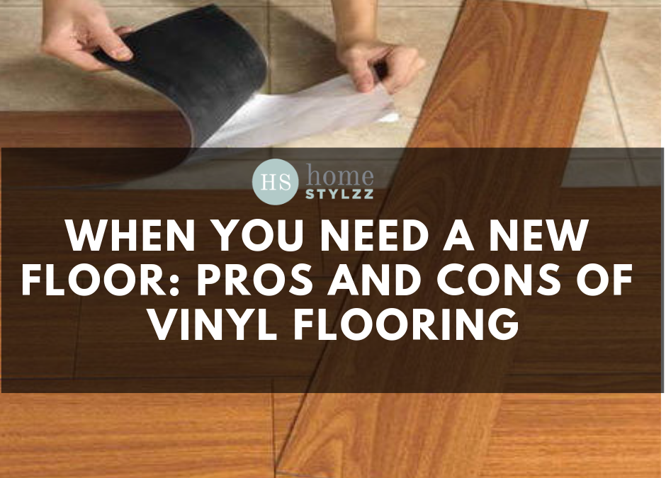 When You Need A New Floor: Pros And Cons Of Vinyl Flooring
